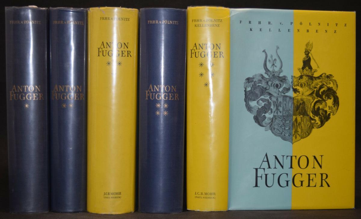 Anton Fugger - Die letzten Jahre - Handelsgeschichte - Biographie - G.Pölnitz 0