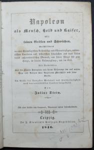 Napoleon als Mensch, Held und Kaiser,... - ERSTE AUSGABE - 1846