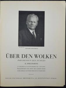 SPELTERINI, ÜBER DEN WOLKEN ALPINISTIK - 1928 WIDMUNGSEXEMPLAR ALPS BALLONFAHRT