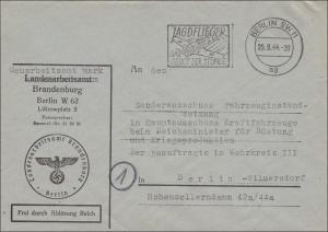 Frei durch Ablösung: Landesarbeitsamt Brandenburg 1944 an Reichsminister Rüstung in Berlin