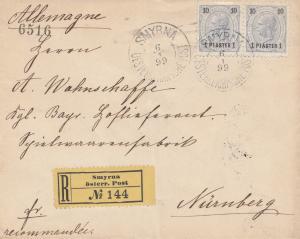 Ö-Levante: 1899: Einschreiben Smyrna nach Nürnberg
