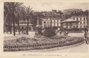 French colonies Algerie post card Philippeville, place de la Marine