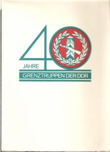DDR - Gedenktblatt, 40 Jahre Grenztruppen der DDR