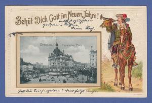 AK Dresden Neujahrskarte Pirnaischer Platz, gelaufen Ende 1901
