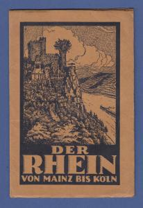 Der Rhein von Mainz bis Köln, schönes altes Leporello mit Bildern und Beschreib.