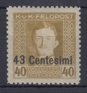 Österreich Feldpost  Italien Karl I. Wert 43 Cent. in  B-Zähnung Mi.-Nr. 12B **