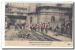 Ansichtskarte AK Greve des cheminots du Nord La ligne du Nord occupee militairement TOP