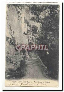 La sainte Baume Ansichtskarte AK Montee de la grotte