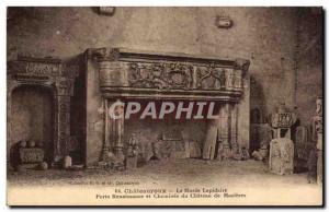 Ansichtskarte AK Chateauroux Le musee lapidaire Porte Renaissance et cheminee du chateau de Mazieres