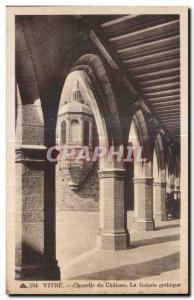 Ansichtskarte AK Vitre Chapelle du Chateau La Galerie La Galerie gothique