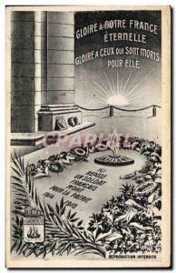 Ansichtskarte AK Gloire a Notre france Eternelle Gloire a Ceux Qui Sont Morts Pour Elle Arc de triomphe