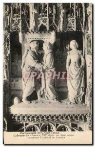 Ansichtskarte AK Cathedrale de Chartres Cloture du Choeur Par Jean Soulas Rencontre d'Anne et de Joachim