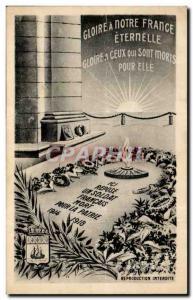 Ansichtskarte AK Gloire a Notre France Eternelle Gloire a Ceux qui Sont Morts Pour Elle Paris Arc de Triomphe