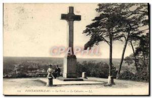 Ansichtskarte AK Fontainebleau La Foret Le Calvaire
