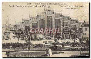 Ansichtskarte AK Entree Principale et Grand Hall Vue Prise de la Brasserie internationale Lyon Exposition interna