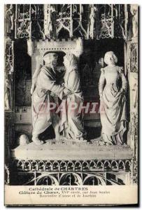 Ansichtskarte AK Cathedrale de Chartres Cloture du coeur par Jean Soulas Rencontre d'Anne et de Joachim