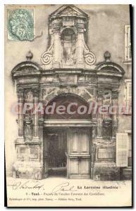 Ansichtskarte AK Toul Facade De I'Ancien Couvent Des Cordeliers
