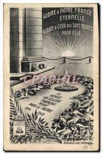 Ansichtskarte AK Gloire a notre France Eternelle Gloire a ceux qui sont morts pour elle
