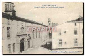 Ansichtskarte AK Toul Pittoresque Hopital St Charles au fond l'Eglise St Gengoult