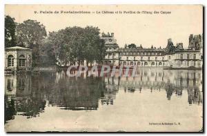 Ansichtskarte AK Palais de Fontainebleau le chateau et le Pavillon de l'Etang des Carpes