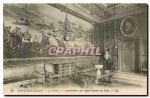 Ansichtskarte AK Fontainebleau Le Palais Antichambre des Appartements du Pape