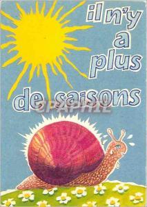 Moderne Karte Il n'y a plus de saisons Escargot