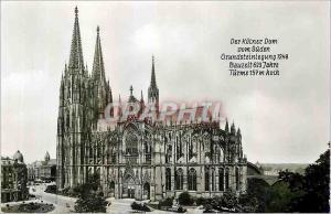 Moderne Karte Der Kulner Dom von Suden Gundsteinlegung 1248 Bauzeit 623 Jahre Turne 157 m hoch koln am Rhein O