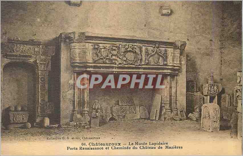 Ansichtskarte AK Chateauroux Le Musee Lapidaire Porte Renaissace et Cheminee du Chateau de Mazieres 0