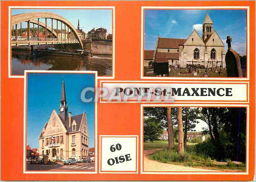 Moderne Karte Pont St Maxense Oise Le Pont Pont l Eglise L Hotel de Ville 0