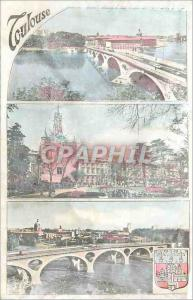 Moderne Karte Toulouse La Ville Rose Pont Neuf (XVIe Siecle) Donjon du Capitole (1750) Le Pont des Catalans