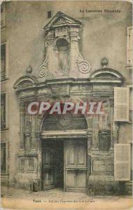 Ansichtskarte AK Toul Ancien Couvent des Cordeliers la Lorraine Illustree