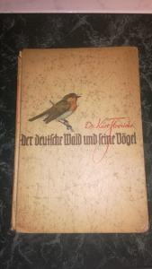 Der Deutsch Wald und seine Vögel Kurt Floericke