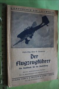 Handbücher der Luftwaffe  hier das Buch -   Der Flugzeugführer - 1940