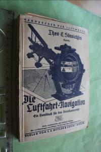 Handbücher der Luftwaffe  hier das Buch -   Die Luftfahrt-Navigation 1940