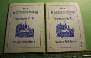 Zwei tolle alte Pilger-Büchlein - Banneur N.D.  1976 und 77