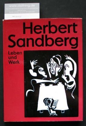 Lang, Lothar: Herbert Sandberg. Leben und Werk.