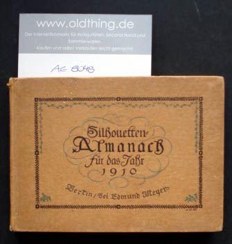 Silhouetten-Almanach für das Jahr 1910.