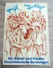 Für Freiheit und Frieden Gesamtdeutsche Beratungen.