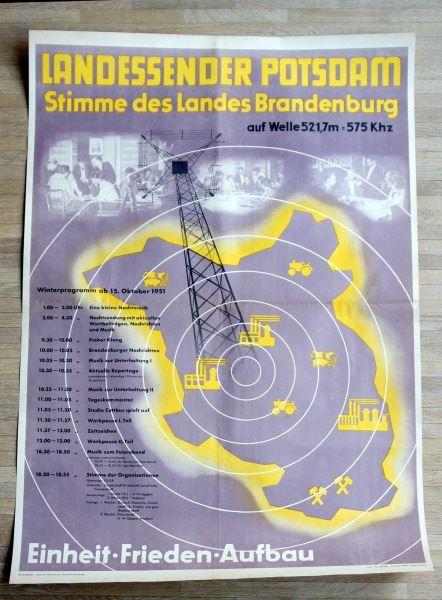 Landessender Potsdam. Stimme des Landes Brandenburg auf Welle 521,7m = 575 Khz. Einheit. Frieden. Aufbau.