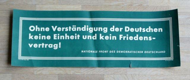 Ohne Verständigung der Deutschen keine Einheit und kein Friedensvertrag! Nationale Front des demokratischen Deutschland.