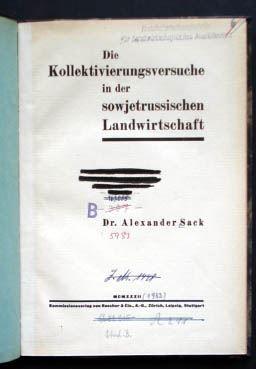 Sack, Alexander: Die Kollektivierungsversuche in der sowjetrussischen Landwirtschaft.
