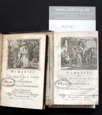 Starke, Gotthelf Wilhelm Christoph: Gemählde aus dem häuslichen Leben und Erzählungen. [zweite und fünfte Sammlung].