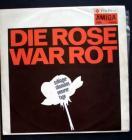 LP: Die Rose war rot.
