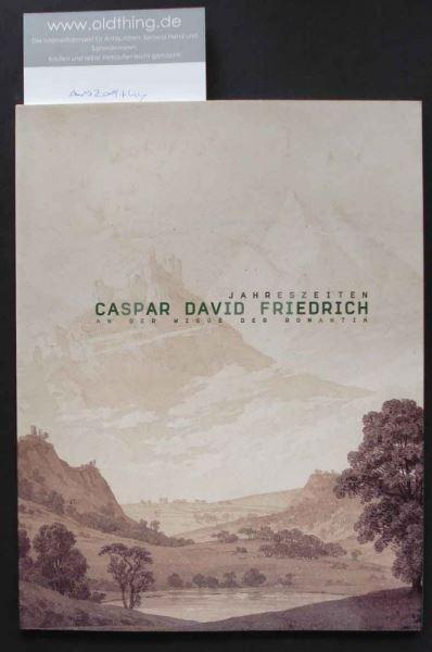 An der Wiege der Romantik. Caspar David Friedrichs Jahreszeiten von 1803.