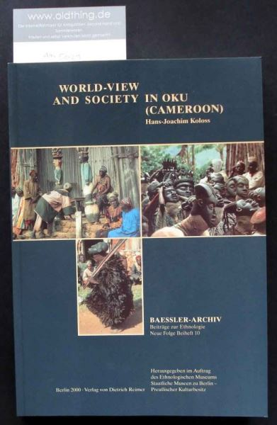 Koloss, Hans-Joachim: World-View and Society in Oku (Cameroon).