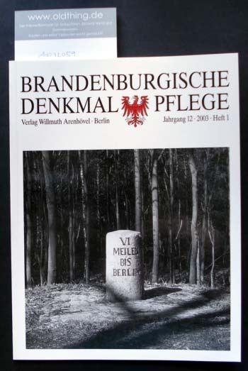 Brandenburgische Denkmalpflege. Jahrgang 12, Heft 1 / 2003.