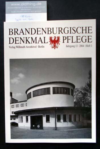 Brandenburgische Denkmalpflege. Jahrgang 13, Heft 1 / 2004.