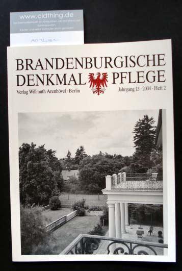 Brandenburgische Denkmalpflege. Jahrgang 13, Heft 2 / 2004.