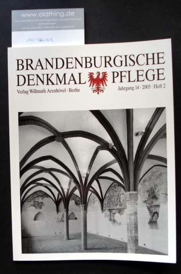 Brandenburgische Denkmalpflege. Jahrgang 14, Heft 2 / 2005.