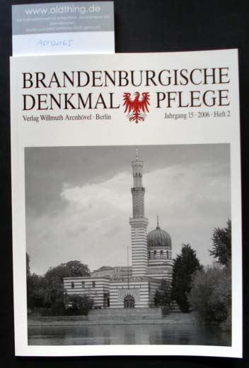 Brandenburgische Denkmalpflege. Jahrgang 15, Heft 2 / 2006.